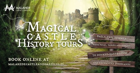 Magical Malahide Castle History Tours launched